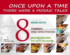 Once upon a time... there were 8 mosaics tales